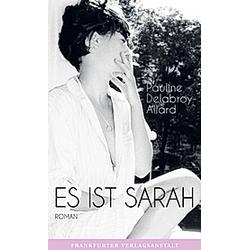 Es ist Sarah. Pauline Delabroy-Allard  - Buch