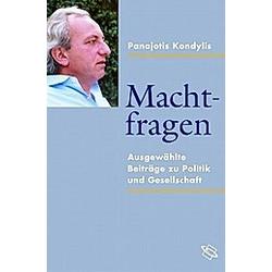 Machtfragen. Panajotis Kondylis  - Buch
