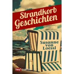 Strandkorbgeschichten: eBook von Susanne von Loessl
