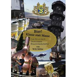 Bier! Klasse statt Masse als Buch von Willi Möller