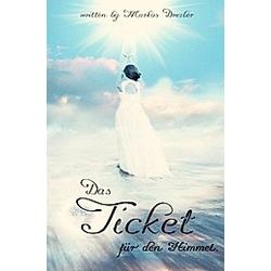 Das Ticket für den Himmel.