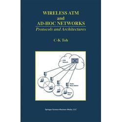 Wireless ATM and Ad-Hoc Networks als Buch von C. K. Toh