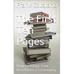 First Ten Pages: eBook von Frank Catalano