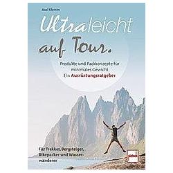 Ultraleicht auf Tour. Axel Klemm  - Buch