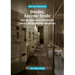 Dresden Bautzner Straße als Buch von Uljana Sieber/ Katrin Thiel