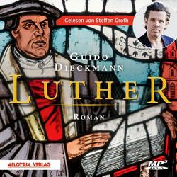 Luther als Hörbuch CD von Guido Dieckmann