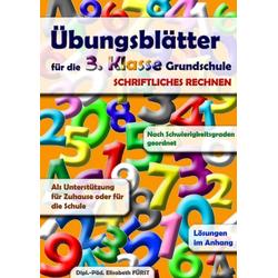 Übungsblätter für die 3. Klasse Grundschule als Buch von Elisabeth Fürst