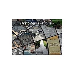 Der Segmentbogen. Robert Sikorski  - Buch