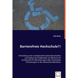 Barrierefreie Hochschule?! als Buch von Julia Bauer