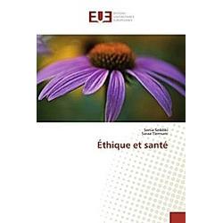 Éthique et santé. Sonia Seddiki  Saraa Tlemsani  - Buch