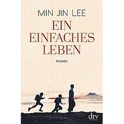 Ein einfaches Leben. Min Jin Lee  - Buch
