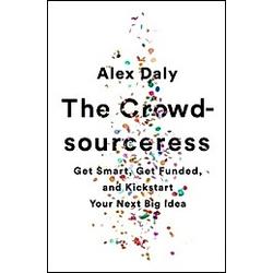 The Crowdsourceress. Alex Daly  - Buch