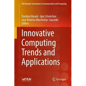 Innovative Computing Trends and Applications EAI/Springer Innovations in Communication and Computing