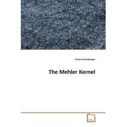 The Mehler Kernel als Buch von Erwin Kronberger