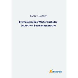 Etymologisches Wörterbuch der deutschen Seemannssprache als Buch von