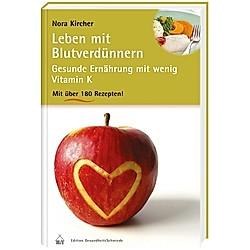 Leben mit Blutverdünnern. Nora Kircher  - Buch