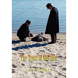 The Trust of Old Men als Buch von A. L. Provost