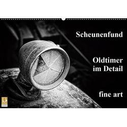 Scheunenfund. Oldtimer im Detail. fine art (Wandkalender 2021 DIN A2 quer)