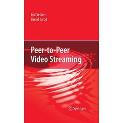 Peer-to-Peer Video Streaming