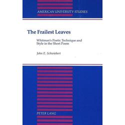 The Frailest Leaves als Buch von John E. Schwiebert