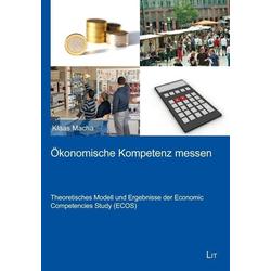 Ökonomische Kompetenz messen als Buch von Klaas Macha