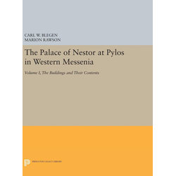 The Palace of Nestor at Pylos in Western Messenia Vol. 1 als Buch von