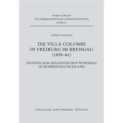 Die Villa Colombi in Freiburg im Breisgau (1859-1861) als Buch von Ulrike Kalbaum
