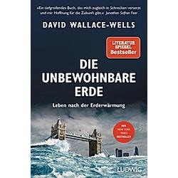 Die unbewohnbare Erde. David Wallace-Wells  - Buch