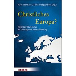 Christliches Europa? - Buch
