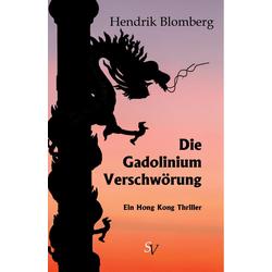 Die Gadolinium Verschwörung: eBook von Hendrik Blomberg
