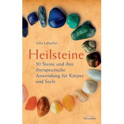 Heilsteine als Buch von Julia Labacher
