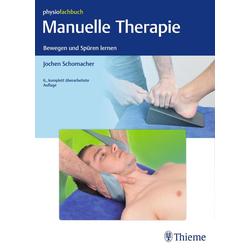 Manuelle Therapie: Buch von Jochen Schomacher