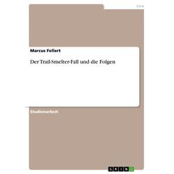 Der Trail-Smelter-Fall und die Folgen als Buch von Marcus Fellert