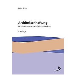 Architektenhaftung. Peter Sohn  - Buch