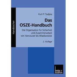 Das OSZE-Handbuch als Buch von Kurt P. Tudyka