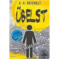 Übelst. A. A. Reichelt  - Buch