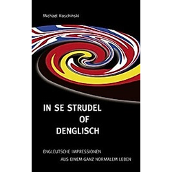 In se Strudel of Denglisch. Michael Koschinski  - Buch