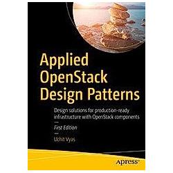 Applied OpenStack Design Patterns. Uchit Vyas  - Buch
