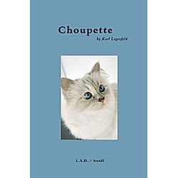 Choupette by Karl Lagerfeld. Karl Lagerfeld  - Buch