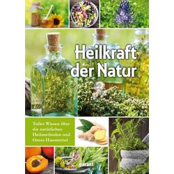Heilkraft der Natur: Buch von