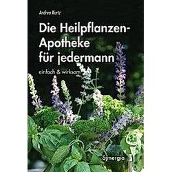 Die Heilpflanzen-Apotheke