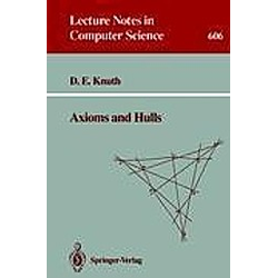 Axioms and Hulls. Donald E. Knuth  - Buch