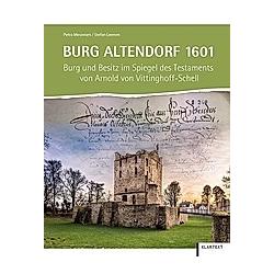 Burg Altendorf 1601. Stefan Leenen  Petra Meuwsen  - Buch
