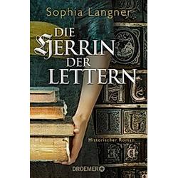 Die Herrin der Lettern. Sophia Langner  - Buch