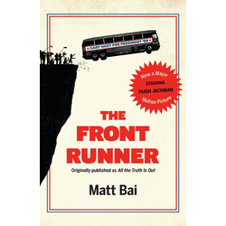 The Front Runner (All the Truth Is Out Movie Tie-In) als Buch von Matt Bai