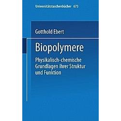 Biopolymere. G. Ebert  - Buch