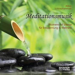 Meditationsmusik als Hörbuch CD von Abbas Schirmohammadi