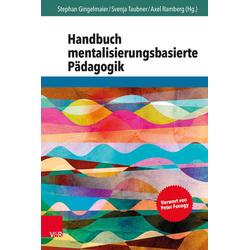 Handbuch mentalisierungsbasierte Pädagogik: Buch von