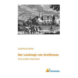Der Landvogt von Greifensee als Buch von Gottfried Keller