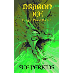 Dragon Ice (Dragon World, #3)